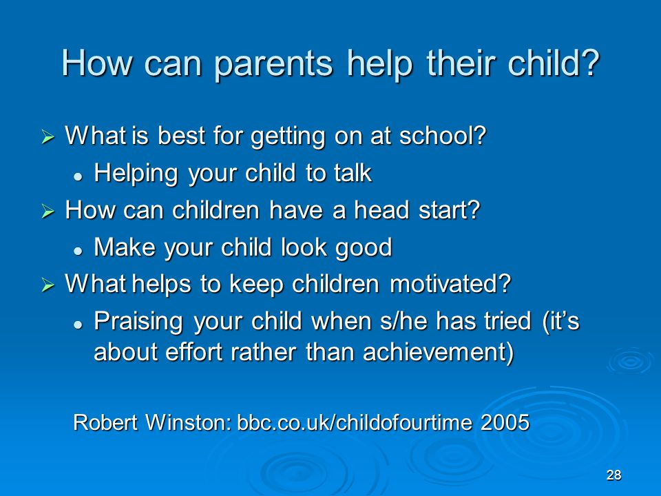 How can parents help their child