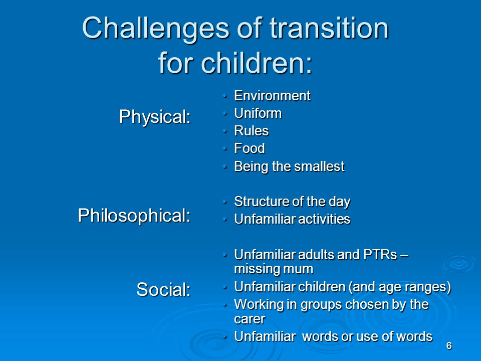 Challenges of transition for children: