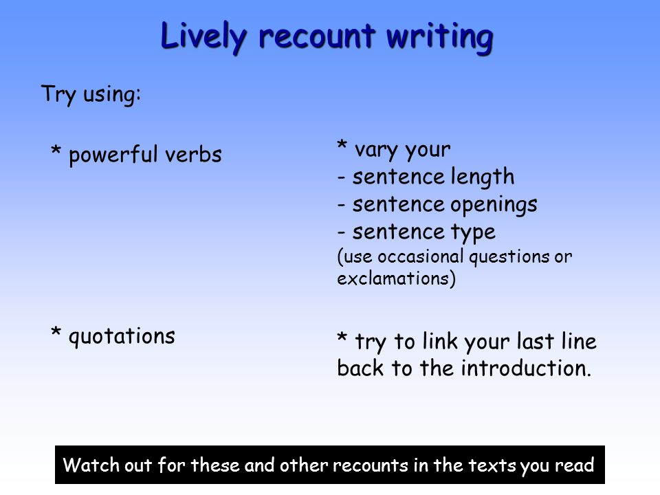 Lively recount writing