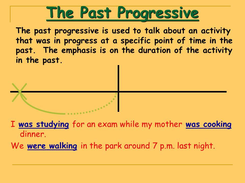 The Past Progressive