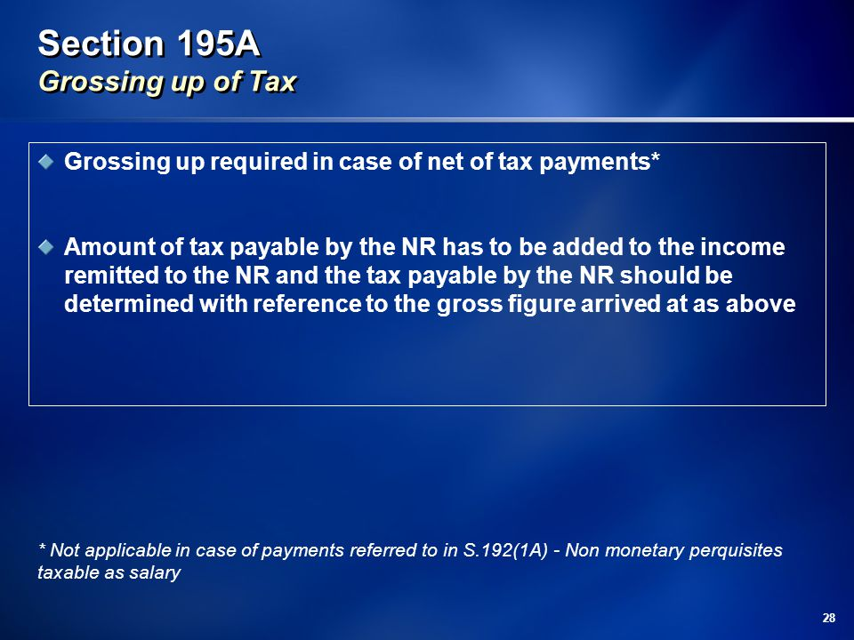 Section 195A Grossing up of Tax