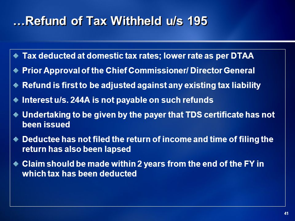 …Refund of Tax Withheld u/s 195