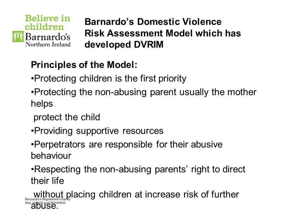 Barnardo's Domestic Violence Risk Assessment Model which has developed DVRIM