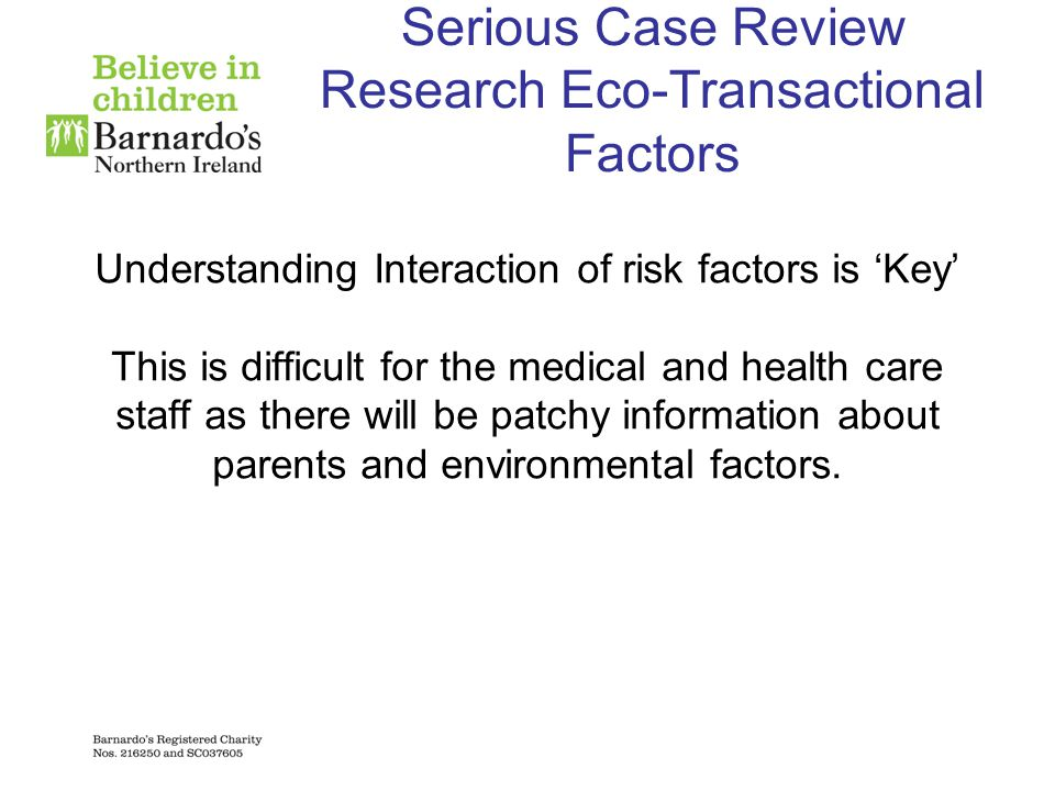 Serious Case Review Research Eco-Transactional Factors