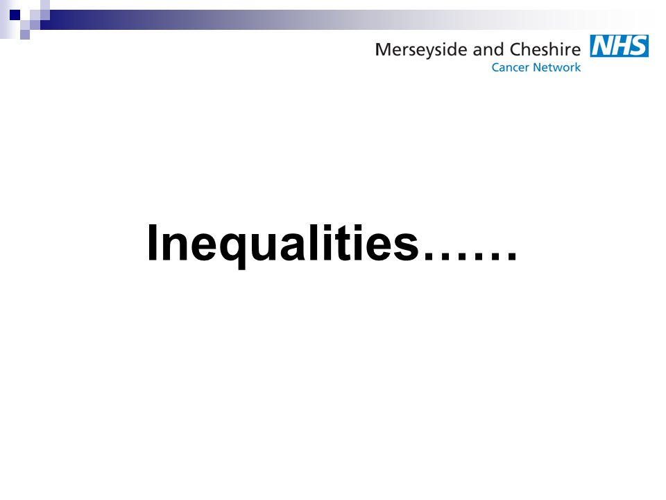 Inequalities…… And that's why we need to implement service improvement for people with Learning Disabilities