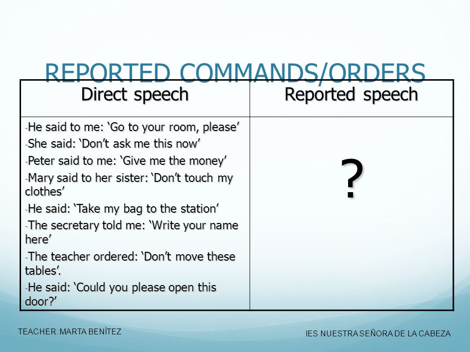 REPORTED COMMANDS/ORDERS