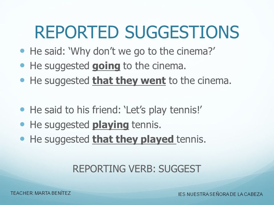 REPORTING VERB: SUGGEST