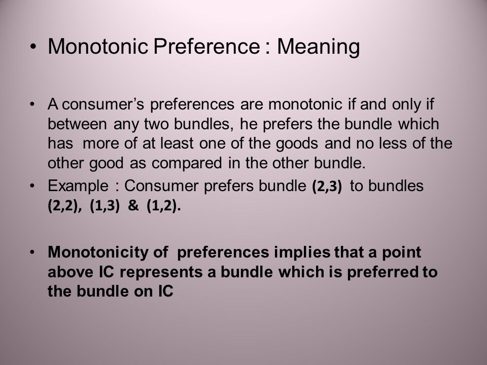 Monotonic Preference : Meaning