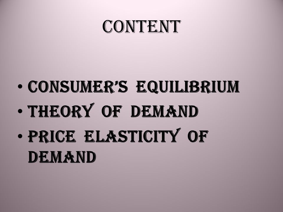 Content Consumer's Equilibrium Theory of Demand