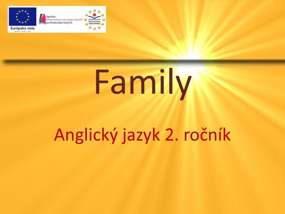 Family Anglický jazyk 2. ročník