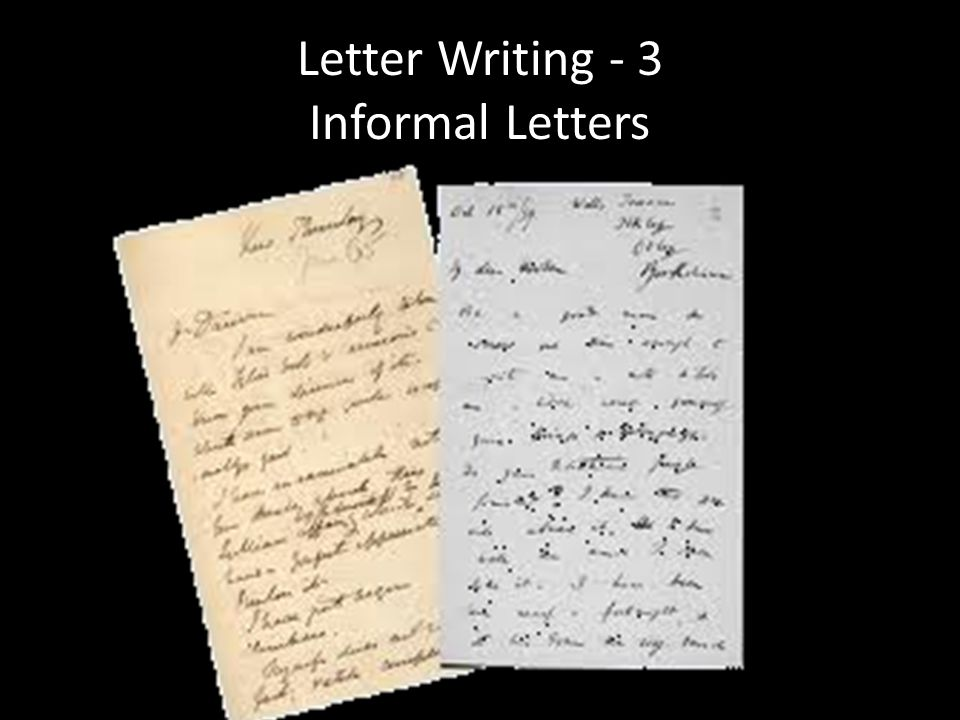 Letter Writing - 3 Informal Letters