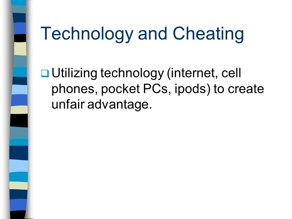 Technology and Cheating