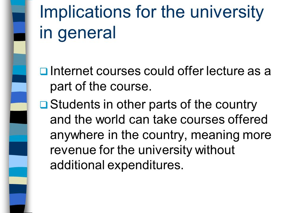 Implications for the university in general