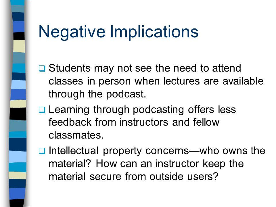 Negative Implications