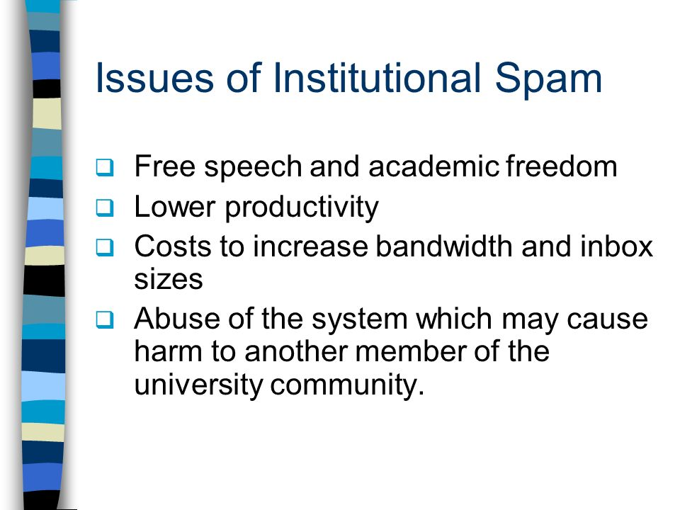 Issues of Institutional Spam