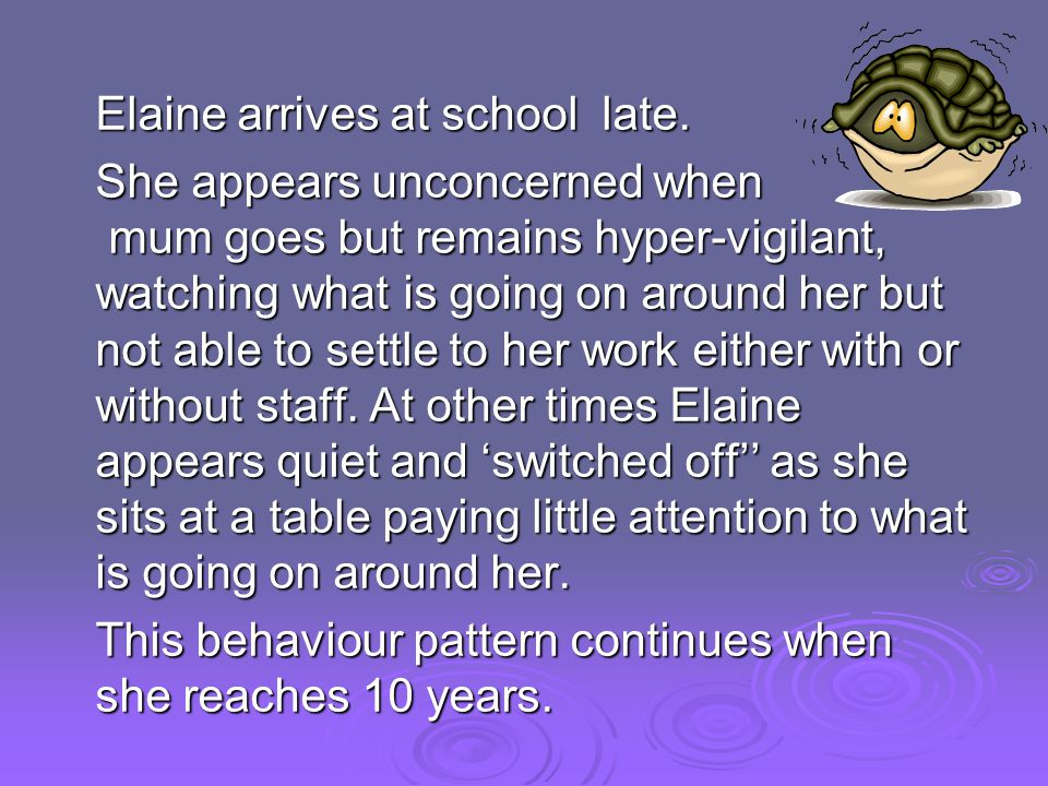 Elaine arrives at school late.