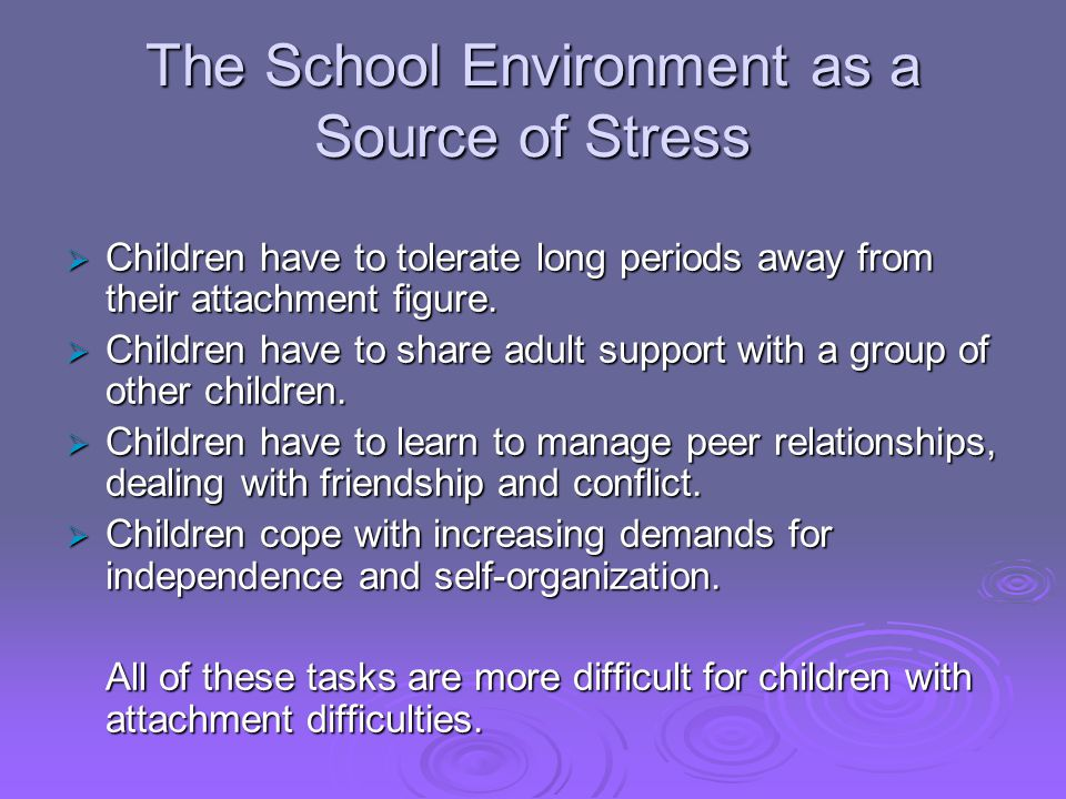 The School Environment as a Source of Stress