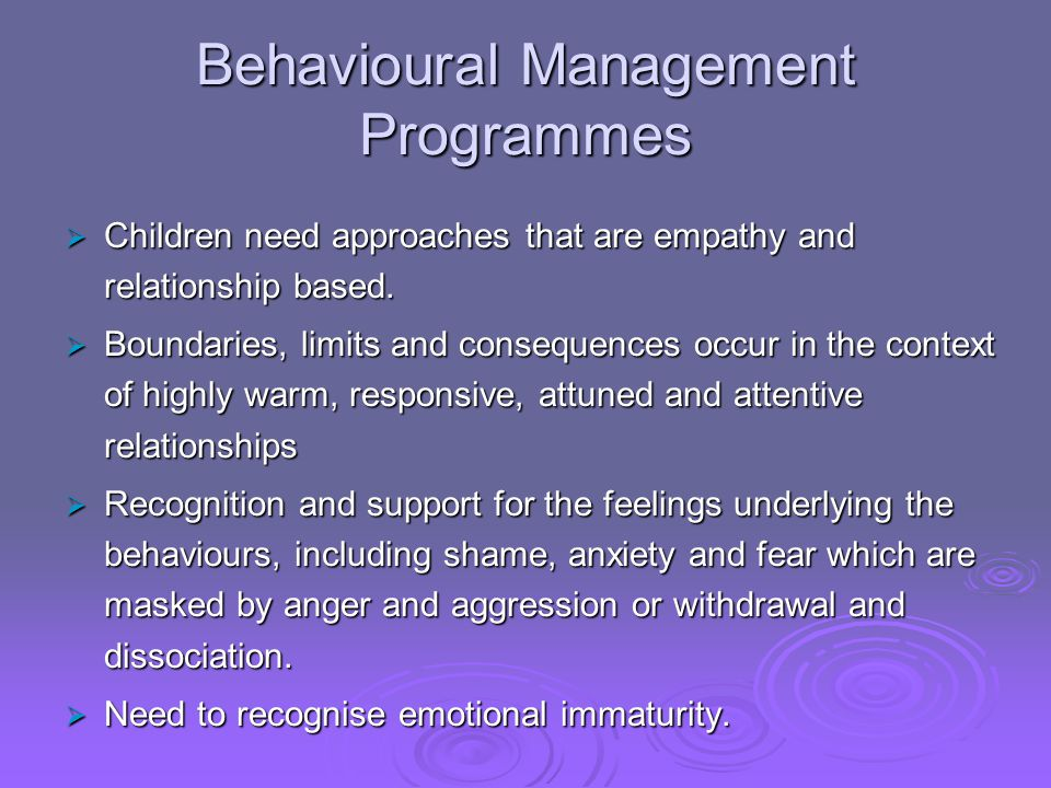 Behavioural Management Programmes