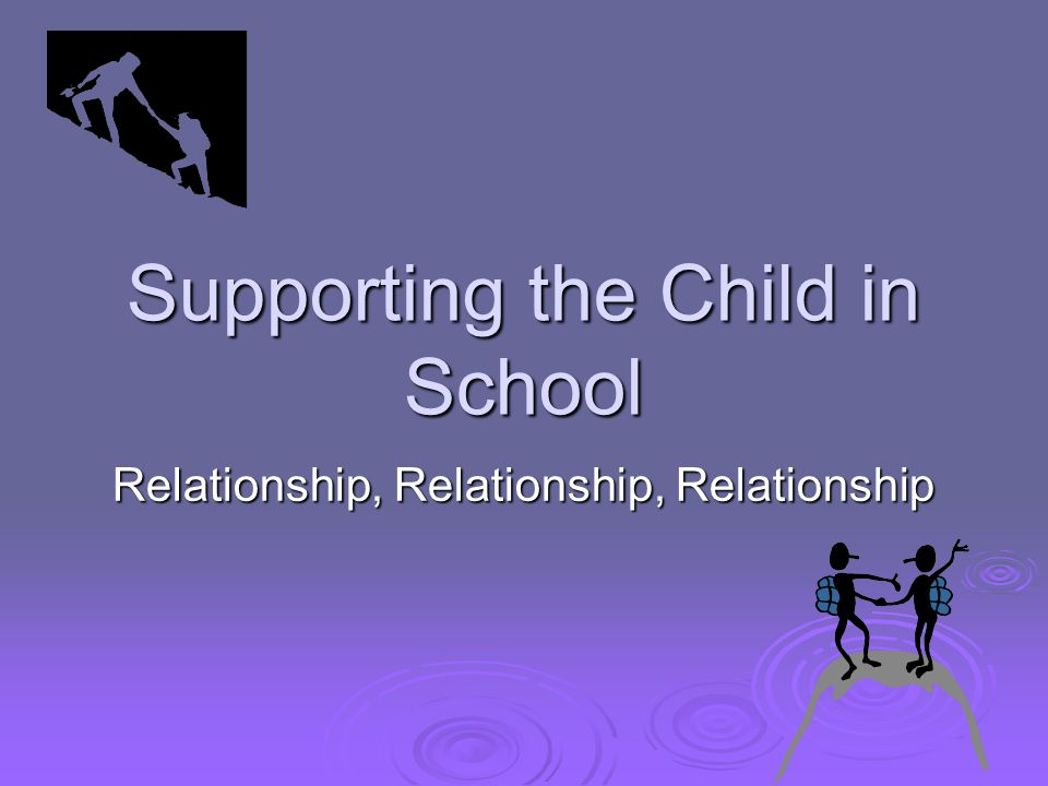 Supporting the Child in School