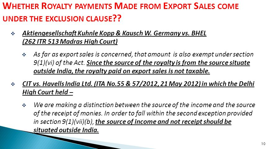 Whether Royalty payments Made from Export Sales come under the exclusion clause