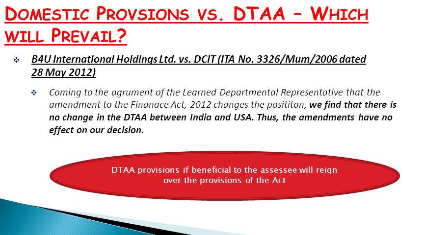 Domestic Provsions vs. DTAA – Which will Prevail