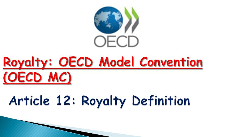 Royalty: OECD Model Convention (OECD MC)