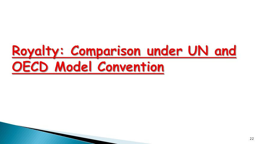 Royalty: Comparison under UN and OECD Model Convention