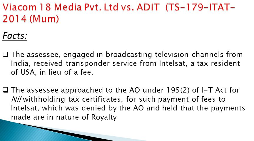 Viacom 18 Media Pvt. Ltd vs. ADIT (TS-179-ITAT-2014 (Mum)