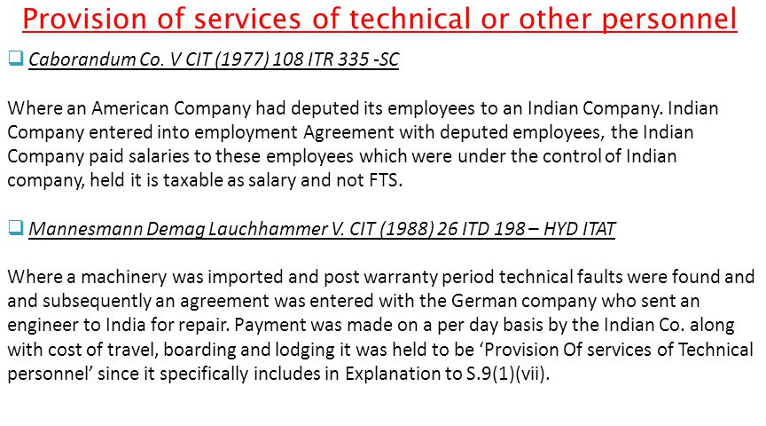 Provision of services of technical or other personnel