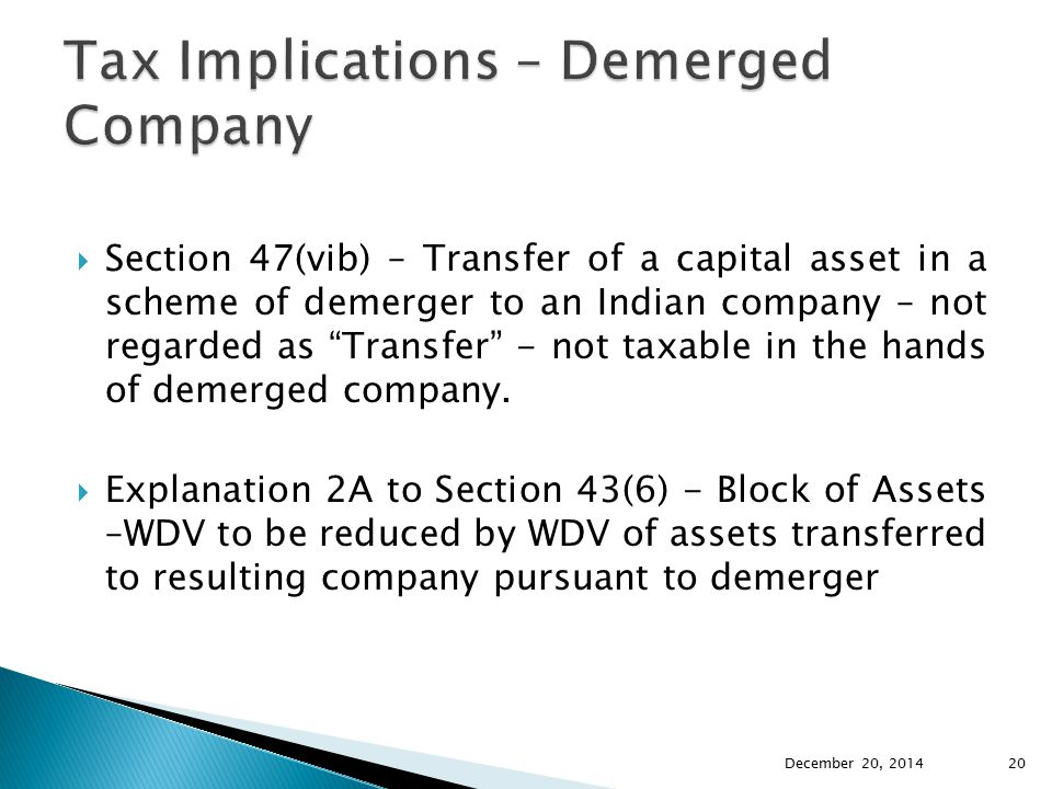 Tax Implications – Demerged Company