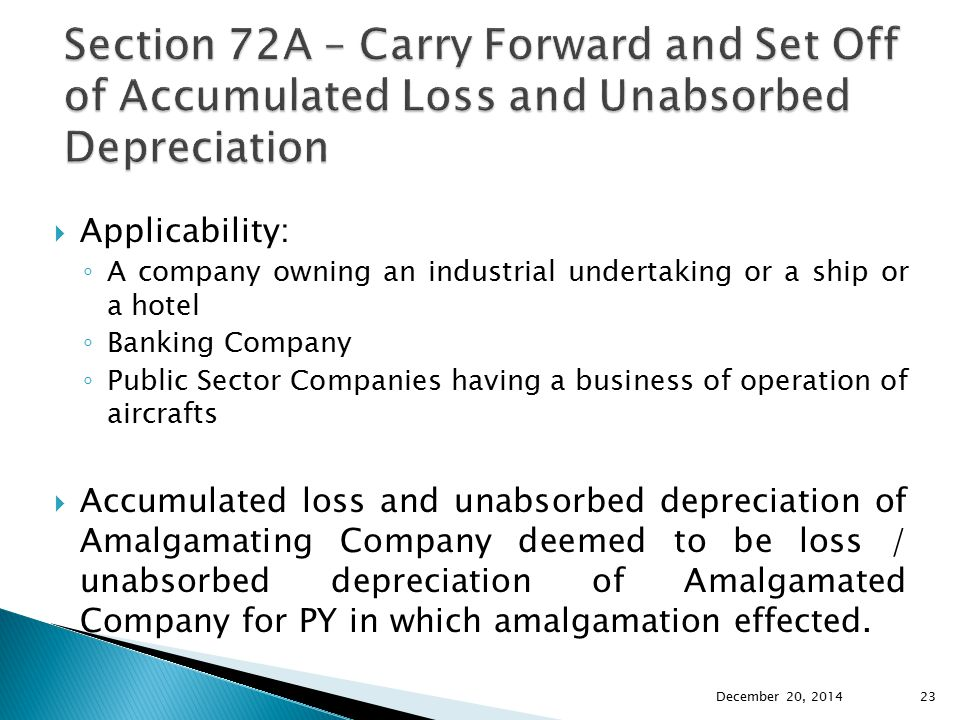 Section 72A – Carry Forward and Set Off of Accumulated Loss and Unabsorbed Depreciation
