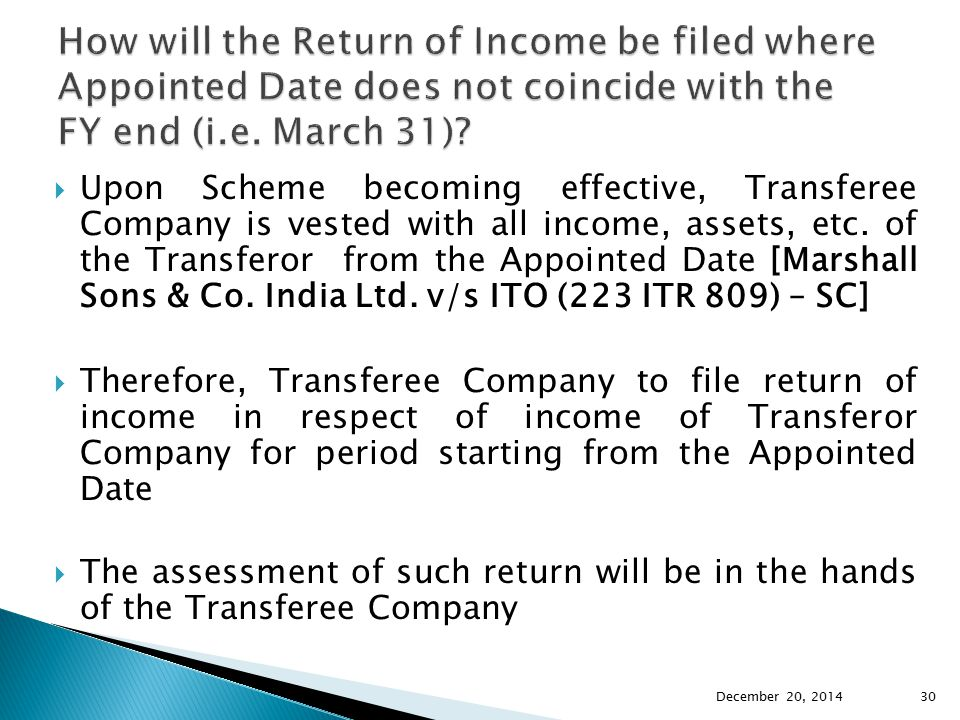 How will the Return of Income be filed where Appointed Date does not coincide with the FY end (i.e. March 31)