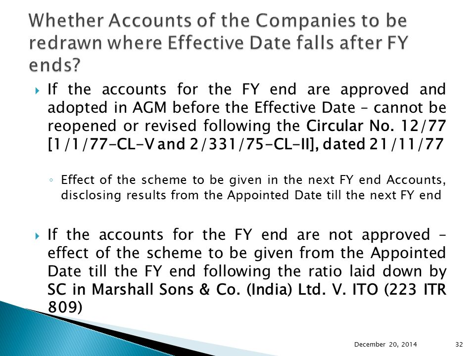 Whether Accounts of the Companies to be redrawn where Effective Date falls after FY ends