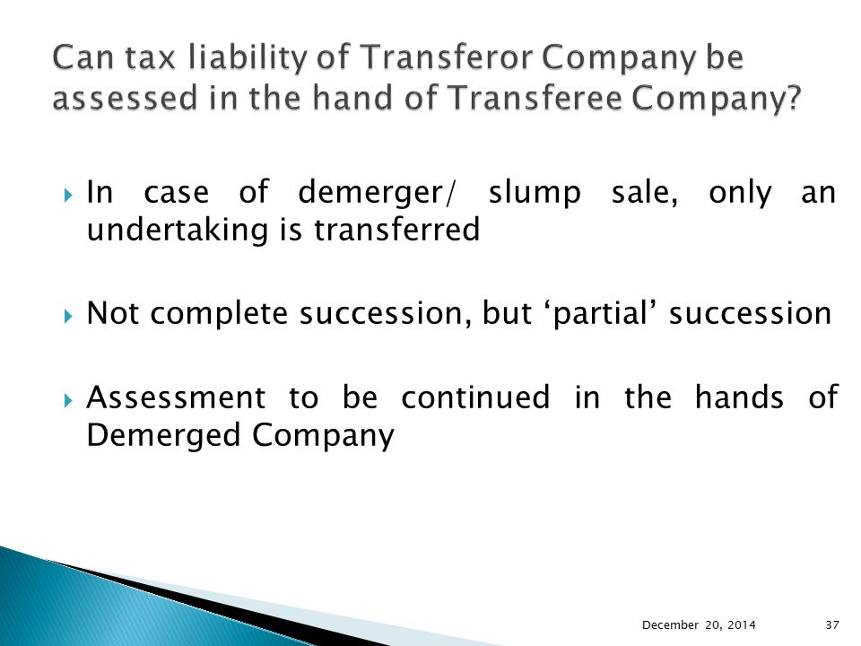 Can tax liability of Transferor Company be assessed in the hand of Transferee Company