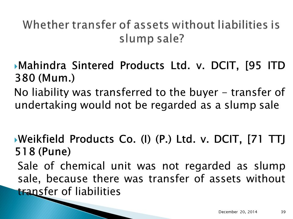 Whether transfer of assets without liabilities is slump sale