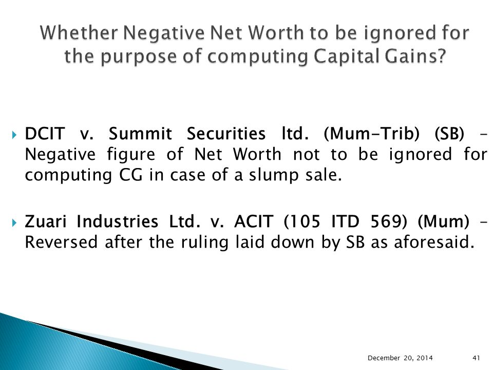 Whether Negative Net Worth to be ignored for the purpose of computing Capital Gains