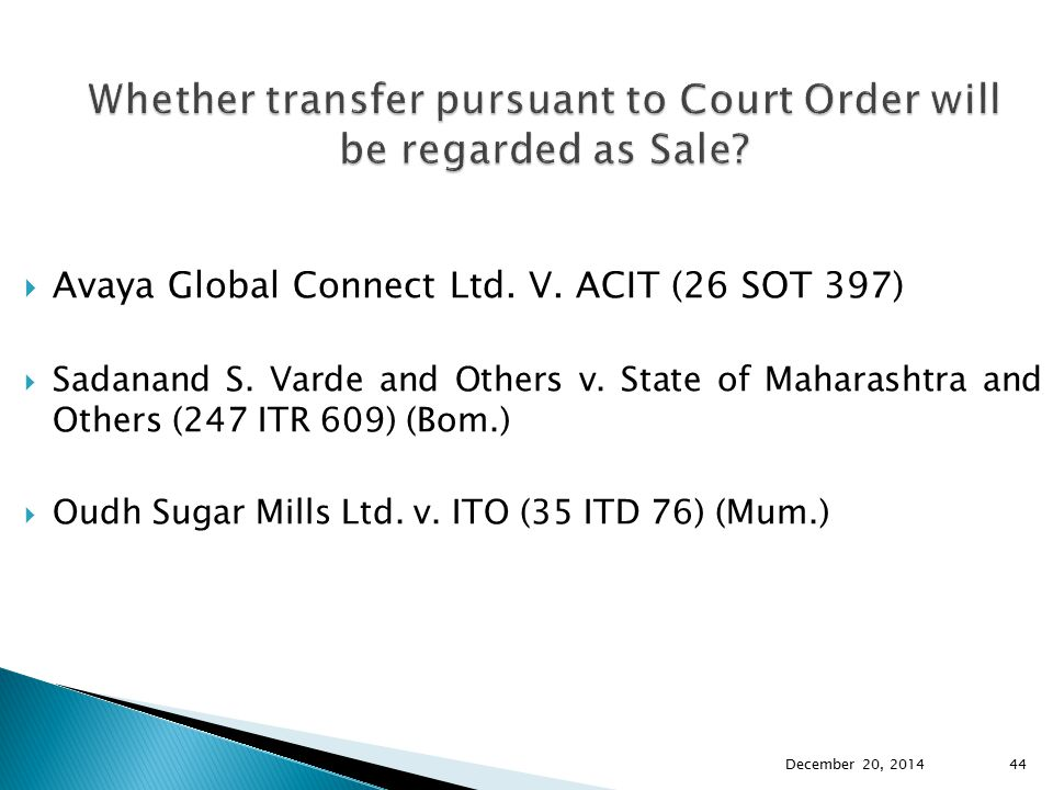 Whether transfer pursuant to Court Order will be regarded as Sale