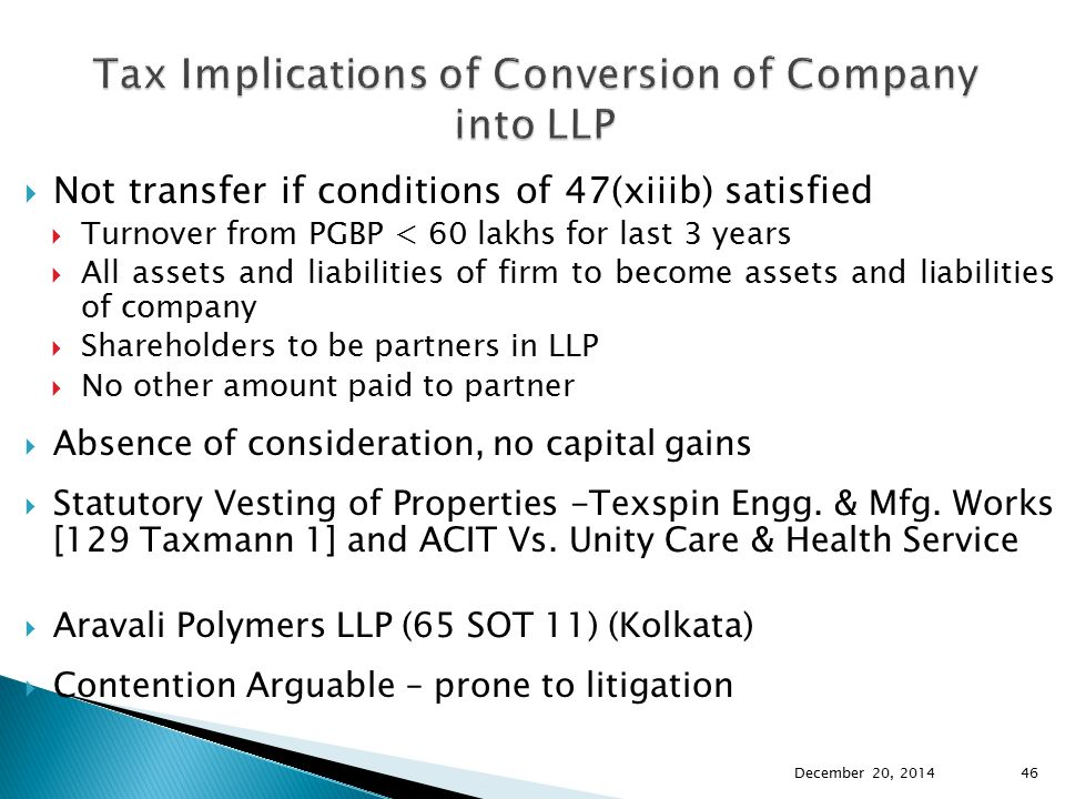 Tax Implications of Conversion of Company into LLP