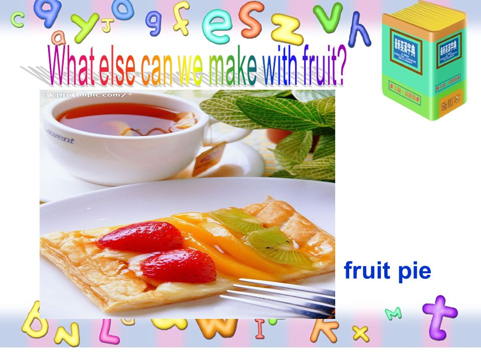 What else can we make with fruit