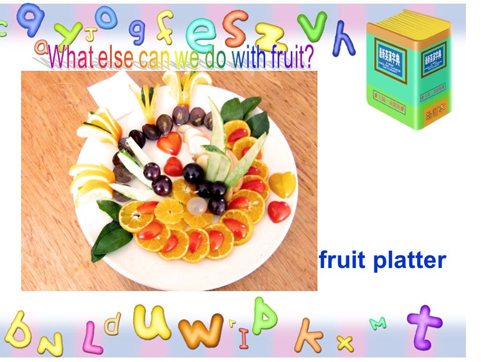 What else can we do with fruit