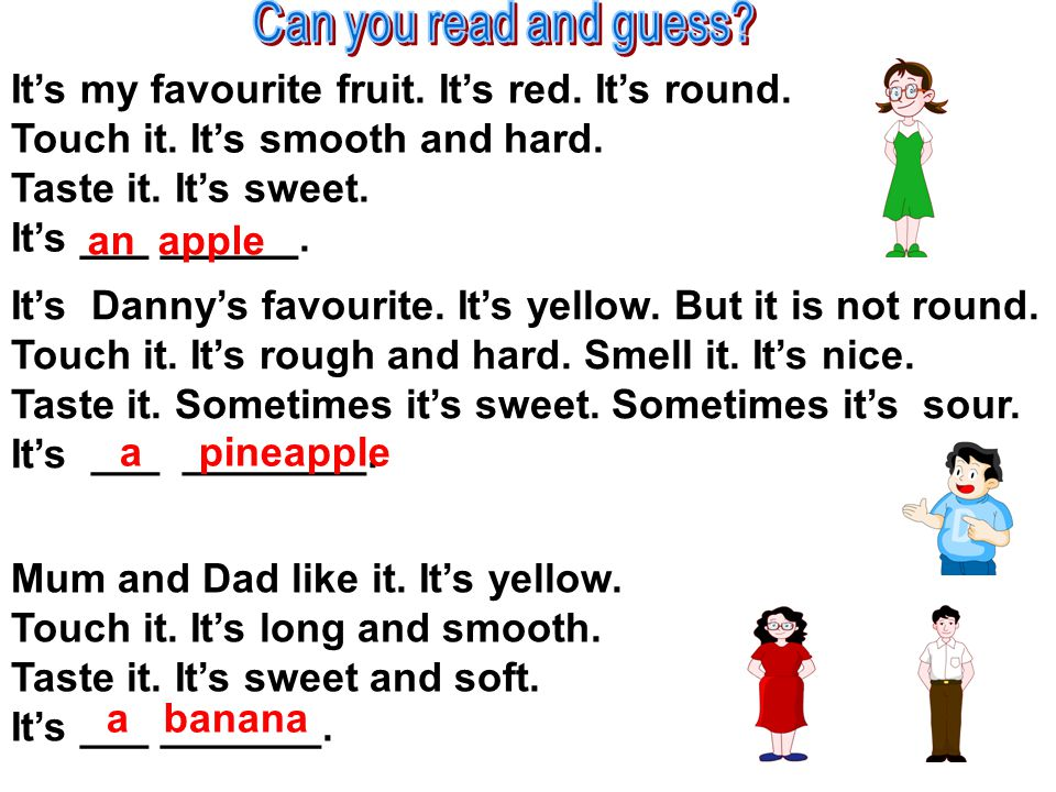 Can you read and guess It's my favourite fruit. It's red. It's round.