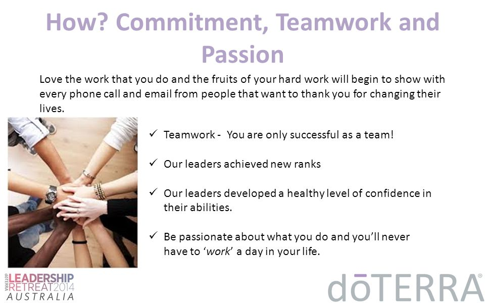 How Commitment, Teamwork and Passion