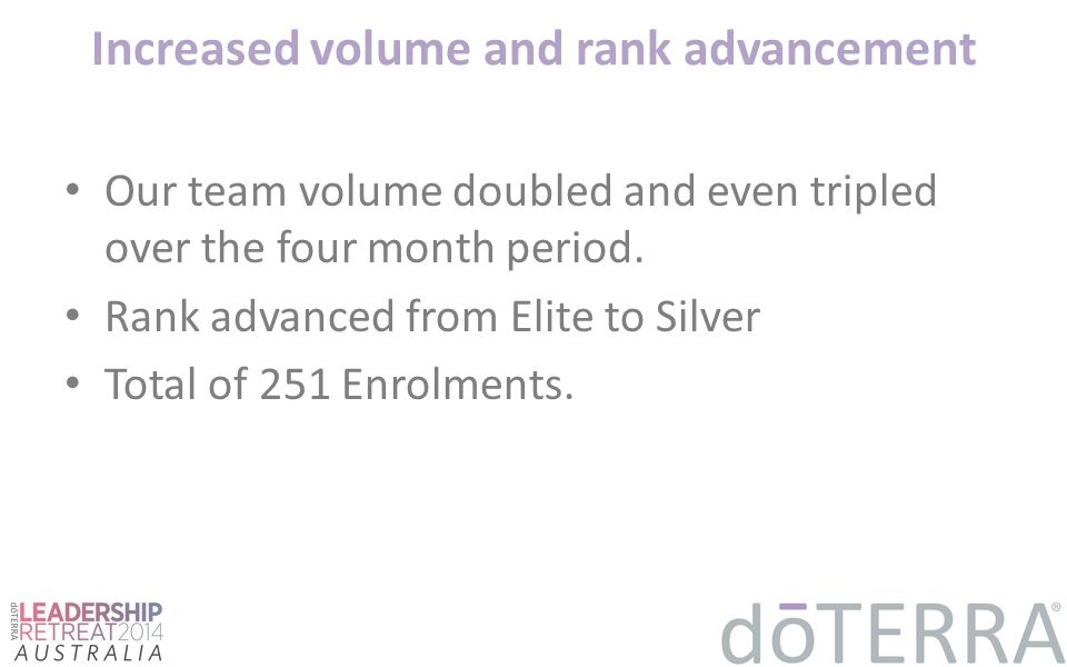 Increased volume and rank advancement
