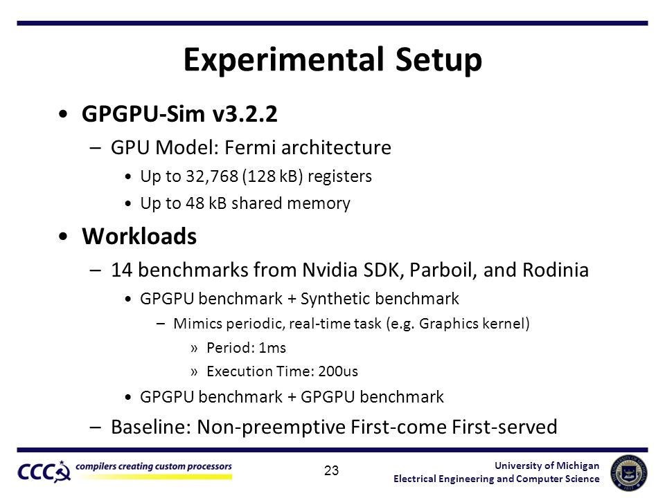 Experimental Setup GPGPU-Sim v3.2.2 Workloads