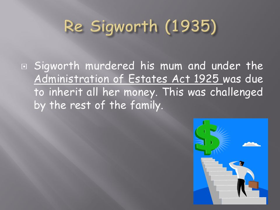 Re Sigworth (1935)
