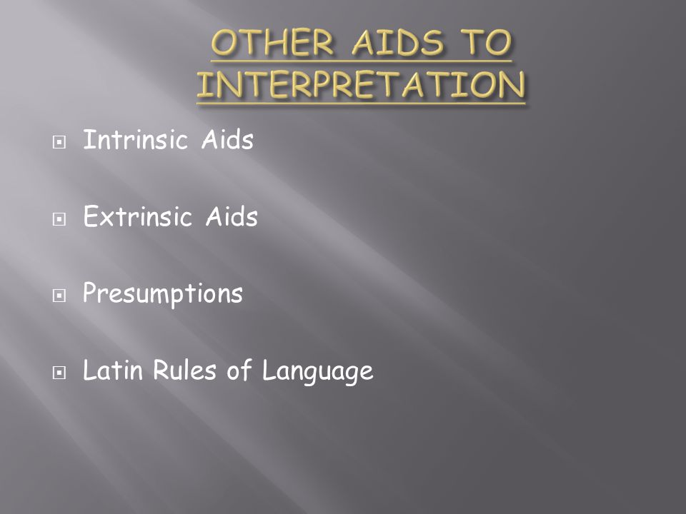 OTHER AIDS TO INTERPRETATION