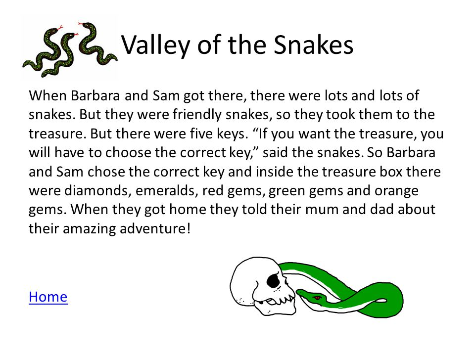 Valley of the Snakes