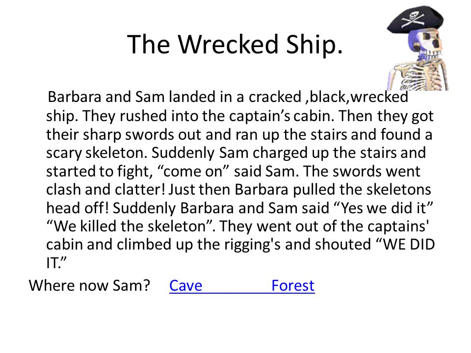 The Wrecked Ship.