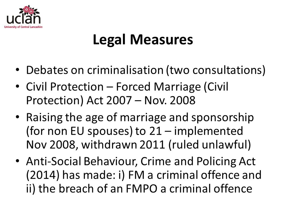 Legal Measures Debates on criminalisation (two consultations)