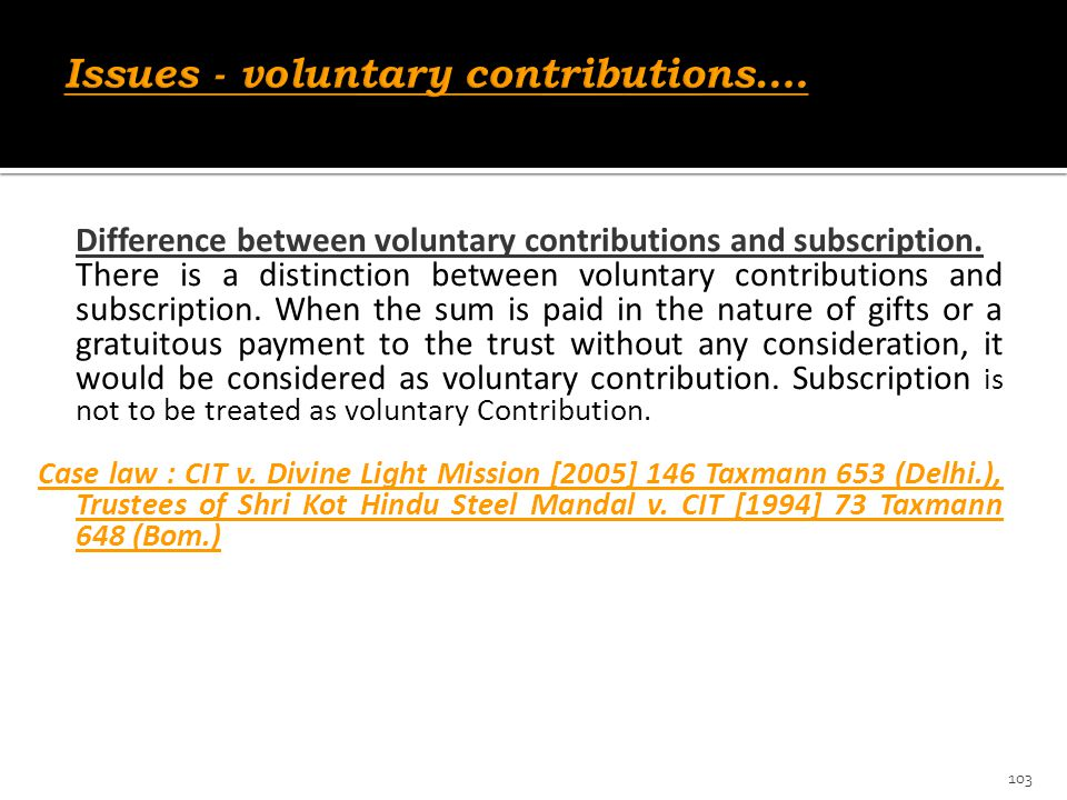 Issues - voluntary contributions….